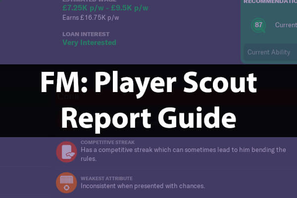 Player scout report guide Football Manager