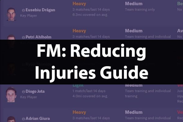 Reduce injuries and maintain player fitness guide Football Manager