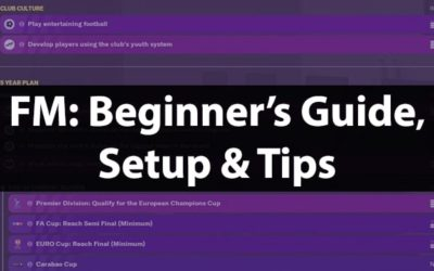 Beginners Guide & Tips | Football Manager 20