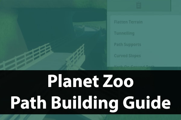 Planet Zoo path guide
