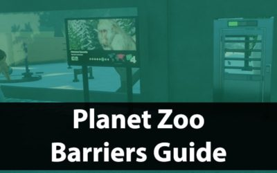 Barriers Guide Planet Zoo | Habitat Tips & Tricks