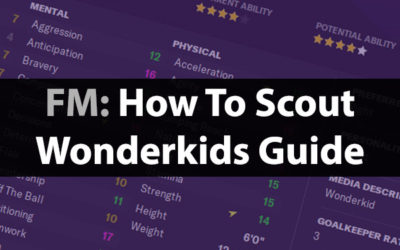 How To Scout The Best Wonderkids In Football Manager